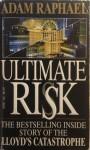 Ultimate Risk (paperback) - Adam Raphael