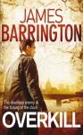 Overkill - James Barrington, Peter Stuart Smith