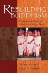 Rebuilding Buddhism: The Theravada Movement in Twentieth-Century Nepal - David N. Gellner