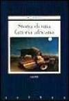 Storia di una fattoria africana - Olive Schreiner, Riccardo Duranti, Itala Vivan