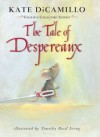 The Tale of Despereaux; Exclusive Collector's Edition - Kate DiCamillo, Timothy Basil Ering