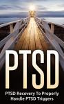 PTSD: Mental Illness: Learn How To Handle PTSD (Bipolar Trauma Self Help) (Depression PTSD Medicine) - David Walker