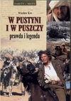 W pustyni i w puszczy : prawda i legenda - Wiesław Kot
