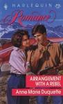 Arrangement with a Rebel - Anne Marie Duquette