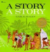 A Story, a Story: with audio recording - Gail E. Haley