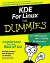 KDE for Linux for Dummies [With CDROM] - Michael Meadhra, Joseph Merlino, Katherine Wrightson