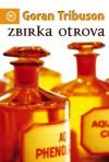 Zbirka otrova - Goran Tribuson
