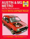 Austin & MG Metro, 1980 to May 1990 (up to G registration). Haynes Service & Repair Manual - A.K. Legg, Finn Deacon