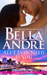 All I Ever Need Is You (The Sullivans Book 14) - Bella Andre