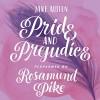 Pride and Prejudice - Audible Studios, Jane Austen, Rosamund Pike