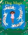 Dog Magic - Carla Golembe