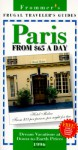 Frommer's Paris from $65 a Day '96 - Lisa M. Legarde