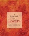 A Little Book for Lovers - Georg Feuerstein