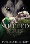 Shifted Souls - Jamie Lynn Dougherty