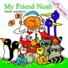 My Friend Noah (Cuddle And Sing) - Debby Anderson
