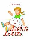 Lellīte Lolīte - Rainis