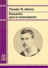 Educación para la emancipación - Theodor W. Adorno