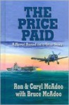 The Price Paid, a Novel Based On A True Story - Ron McAdoo, Caryl McAdoo
