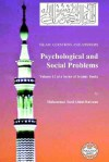 Islam: Questions and Answers - Psychological and Social Problems - Muhammad Saed Abdul-Rahman