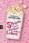 Fünf Regeln für mein zuckersüßes Leben - Marjetta Geerling, Franka Reinhart