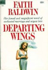 Departing Wings - Faith Baldwin