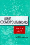 New Cosmopolitanisms: South Asians in the US - Gita Rajan, Gita Rajan
