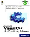 Visual C++: Run-Time Library Reference (Visual C++ 5.0 Programmer's Reference 3) - Microsoft Corporation, Microsoft Press