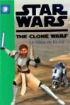 Star Wars The Clone Wars, Tome 3 : Le Retour De R2-D2 - Various