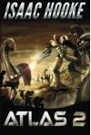 ATLAS 2 (ATLAS Series) - Isaac Hooke