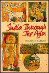 India Through the Ages - Jadunath Sarkar