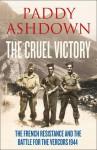 The Cruel Victory - Paddy Ashdown