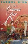 The Common Rat - Carmel Bird