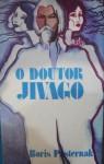 O Doutor Jivago - Boris Pasternak, Augusto Abelaira
