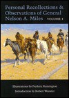 Personal Recollections and Observations of General Nelson A. Miles, Volume 1 - Nelson A. Miles, Robert Wooster