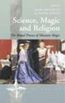 Science, Magic, and Religion: The Ritual Process of Museum Magic - Mary Bouquet, Nuno Porto