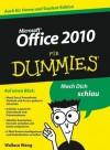 Office 2010 Fur Dummies - Wallace Wang, Chris Kapfer, Sabine Lambrich