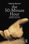 Helping Beyond the 50 Minute Hour - Jeffrey A Kottler, Matt Englar-Carlson, Jon Carlson
