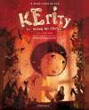 Kérity, la maison des contes (Le grand album du film ) - Anik Le Ray, Rébecca Dautremer