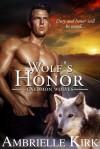 Wolf's Honor - Ambrielle Kirk, Amber Ella Monroe