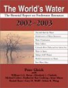 The World's Water 2002-2003: The Biennial Report On Freshwater Resources - Peter H. Gleick
