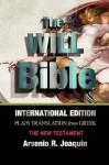 "The Will Bible ""New Testament"" - Arsenia R Joaquin"