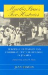 Martha Brae's Two Histories: European Expansion and Caribbean Culture-Building in Jamaica - Jean Besson