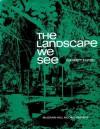 The Landscape we see - Garrett Eckbo