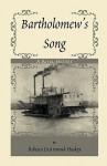 Bartholomew's Song - Rebecca DeArmond-Huskey