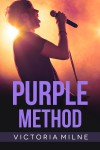 Purple Method - Victoria Milne