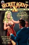 "Secret Agent ""X"" Volume 2 - Sean Ellis, G.L. Gick, Kevin Olsen, B.C. Bell, Rob Davis"