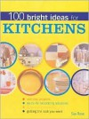 100 Bright Ideas for Kitchens - Sue Rose