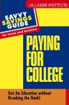 Paying for College: Get an Education Witout Breaking the Bank! - Barbara Wagner