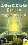Canções da Terra Distante - Arthur C. Clarke