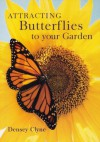 Attracting Butterflies to Your Garden - Densey Clyne
